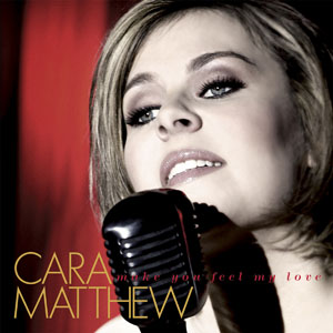 Cara Matthew - Make You Feel My Love